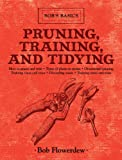 Pruning, Training, and Tidying, Bob Flowerdew, 1616086254