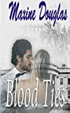 img - for Blood Ties book / textbook / text book