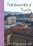 Treasures of Turin: The First Italian Capital (Travel Photo Art)