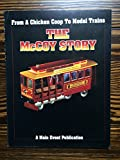 img - for From a Chicken Coop to Model Trains: The McCoy Story book / textbook / text book