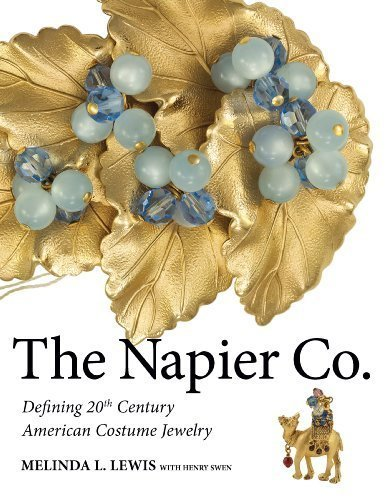 Vintage Estate Costume Jewelry - The Napier Co.: Defining 20th Century American Costume Jewelry by Melinda L. Lewis (2013-05-03)