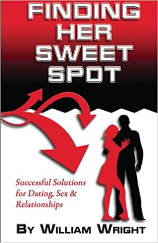 Book Finding Her Sweet Spot: Successful Solutions for Dating, Sex and Relationships