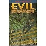 Evil Triumphant, Michael A. Stackpole, 155878120X