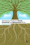 Developing Children's Social, Emotional and Behavioural Skills, Csóti, Márianna, 1855394715