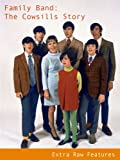 Family Band: The Cowsills Story - Extra Raw Features