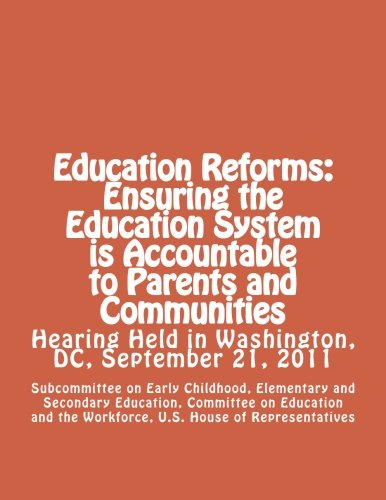 Education Reforms: Ensuring the Education System is Accountable to Parents and Communities