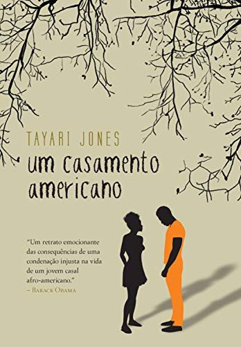 Um casamento americano, de Tayari Jones.