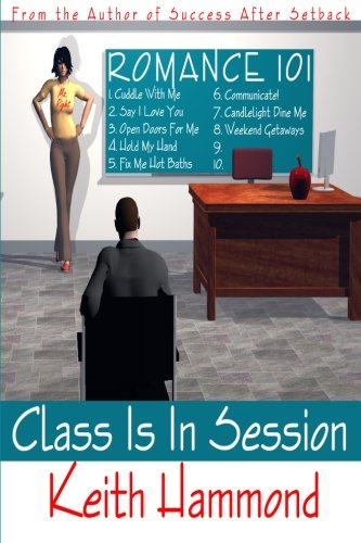 Romance 101: Class Is In Session: Keith Hammond