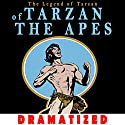 Tarzan of the Apes Hörbuch von Edgar Rice Burroughs Gesprochen von: Jason Damron