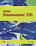 Adobe Dreamweaver CS5 Illustrated (Book Only), Bishop, Sherry, 1111530912