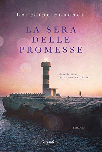 La sera delle promesse (Italian Edition)