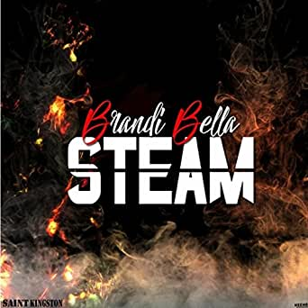 Steam de Brandi Bella en Amazon Music - Amazon.es