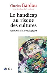 Le handicap au risque des cultures : Variations anthropologiques