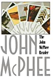 The John McPhee Reader, John McPhee, 0374517193