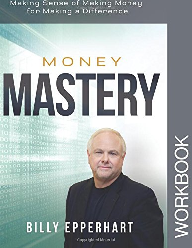 Money Mastery Workbook: Making Sense of Making Money for Making a Difference pdf epub