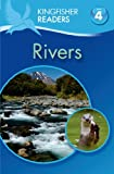 Kingfisher Readers L4: Rivers, Claire Llewellyn and Thea Feldman, 0753471256