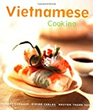 Vietnamese Cooking, Robert Carmack and Didier Corlou, 0794650317