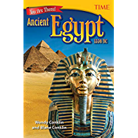 You Are There! Ancient Egypt 1336 BC (TIME FOR KIDS® Nonfiction Readers)