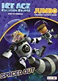 Ice Age: Collision Course - Coloring & Activity Book - Spaced Out