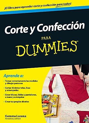 Corte y confección para Dummies (Spanish
