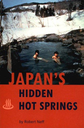 Japan's Hidden Hot Springs