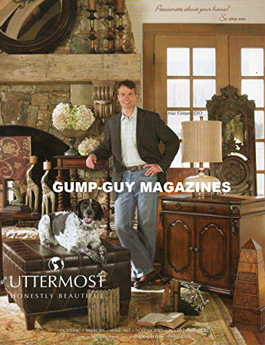 Magazine Print Ad From 2008 For UTTERMOST HONESTLY BEAUTIFUL ACCENT FURNITURE LIGHTING MIRRORS WALL ART ACCESSORIES WITH MAC COOPER, CEO