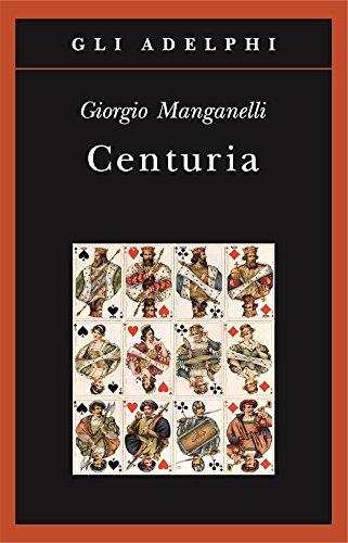 Centuria. Cento piccoli romanzi fiume Copertina flessibile – 19 mag 2016 Giorgio Manganelli Adelphi 8845930947 LETTERATURA ITALIANA: TESTI