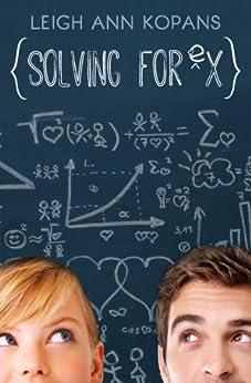 Solving for Ex by [Kopans, LeighAnn]