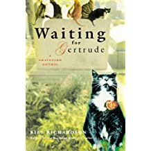 Waiting for Gertrude: A Graveyard Gothic