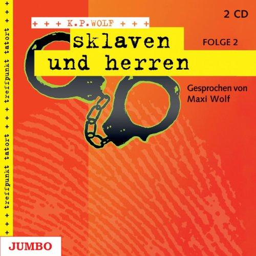 Sklaven und Herren (Treffpunkt Tatort)