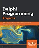 Delphi Programming Projects: Build a range of