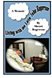 Living with the Late John Rogerson, Sherri Rogerson, 1479220531
