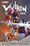 Voltron: A Legend Forged (Voltron: Defender of the Universe (Unnumbered))