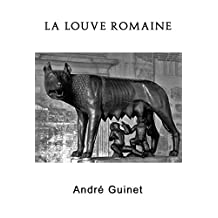 La louve romaine (French Edition)