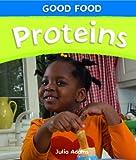 Proteins, Julia Adams, 1448832721