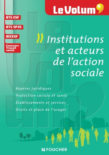 Le Volum Institutions et acteurs de laction sociale