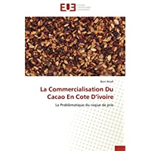 COMMERCIALISATION DU CACAO EN COTE D'IVOIRE (LA)