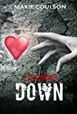 Coming Down (Bound Together Book 3)