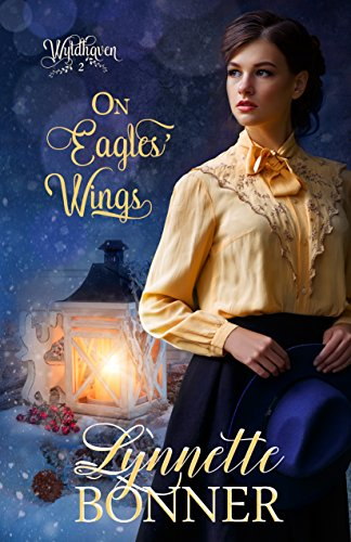 (On Eagles' Wings (Wyldhaven Book 2))