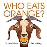 eat by color - Who Eats Orange?