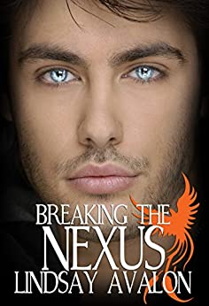 Breaking the Nexus (Mythrian Realm Series Book 1) by [Avalon, Lindsay]