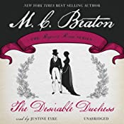 The Desirable Duchess: Dukes and Desires, Book 1 | M. C. Beaton