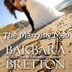 The Marrying Man | Barbara Bretton