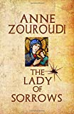 The Lady of Sorrows: 2018 Edition (Mysteries of the Greek Detective)