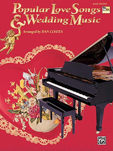 Popular Love Songs & Wedding Music (Easy Piano)