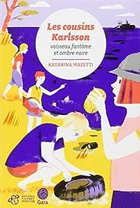 """Afficher """"Les cousins Karlsson n° 5 Vaisseau fantôme & ombre noire"""""""