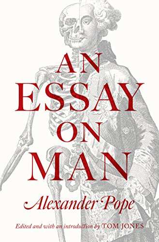 pope essay on man online Free essay: alexander pope's essay on man - man is never satisfied alexander pope's essay on man is a philosophical poem, written, characteristically in.
