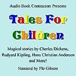 Tales for Children | Charles Dickens, Aesop,Rudyard Kipling