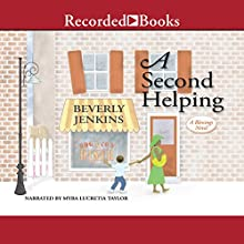 A Second Helping: A Blessings Novel, Book 2 Audiobook by Beverly Jenkins Narrated by Myra Lucretia Taylor