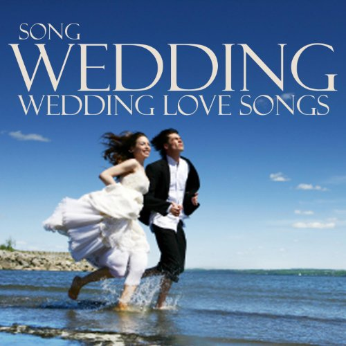 Wedding Love Songs: Wedding